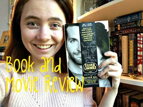 The Silver Linings Playbook || Book And Movie Review