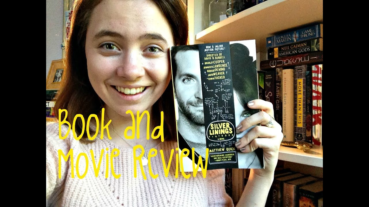 the silver linings playbook book and movie review youtube