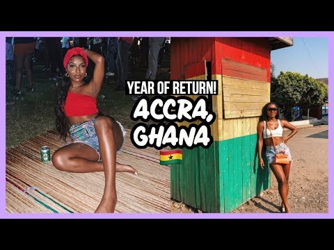 YEAR OF RETURN! | ACCRA, GHANA !!