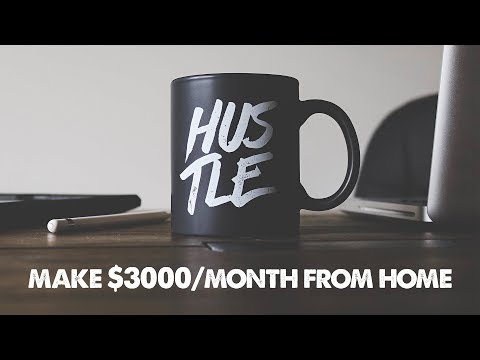 Make $3000 Per Month From Home