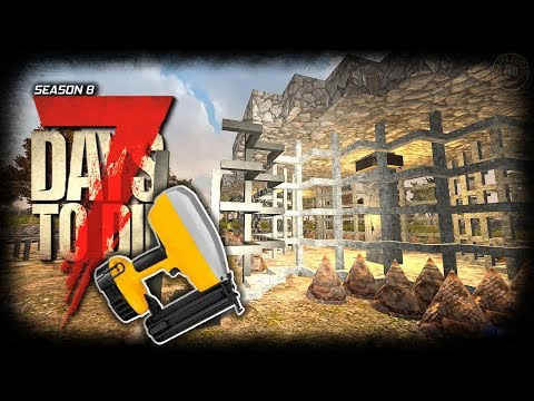 Big Base Walls | 7 Days To Die Gameplay | EP18