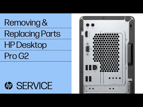 Removing & Replacing Parts   HP Desktop Pro G2   HP Computer Service   @HPSupport