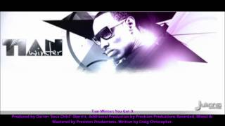 Tian Winter : YOU GOT IT [2012 Antiguan Soca][Produced By Soca Child w. Precision Productions]