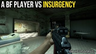 A Battlefield Player Versus... Insurgency - Raw First Impressions (PC)
