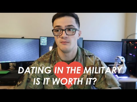 Dating/Getting Married In The Military - Is It Worth It?