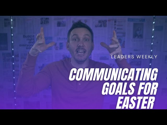 Easter Planning Prep (For Leaders)