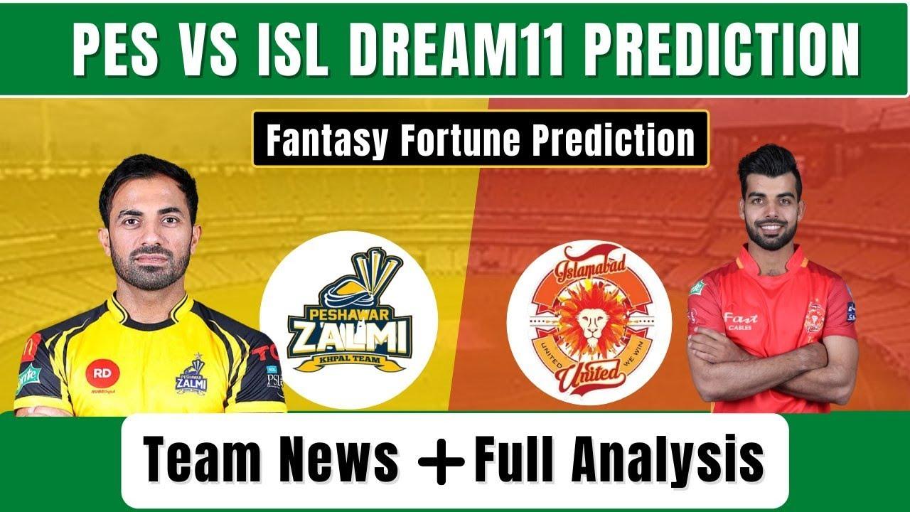 ISL VS PES DREAM11 PREDICTION | ISL VS PES PSL 2021 PREDICTION | ISL VS PES DREAM11 TEAM |ISL VS PES
