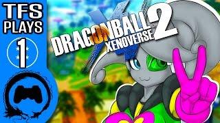 DRAGON BALL XENOVERSE 2 Part 1 - TFS Plays - TFS Gaming
