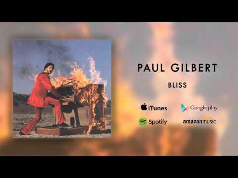 Paul Gilbert - Bliss (Official Audio)
