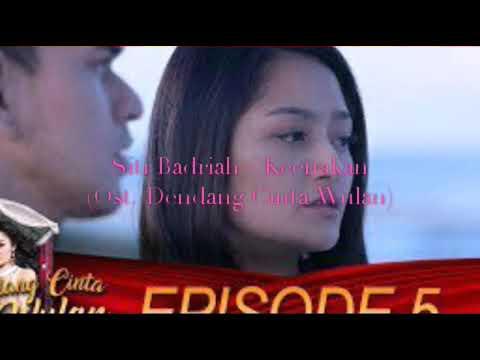 Siti Badriah - Keenakan (Ost. Dendang Cinta Wulan)