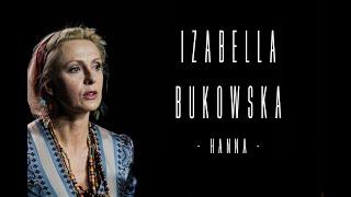 Izabella Bukowska - Hanna -