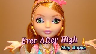 Ever After High - Stop Motion