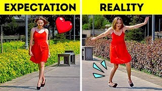 EXPECTATIONS VS REAL LIFE