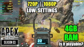 Apex Legends with 4GB of RAM... Is it playable?