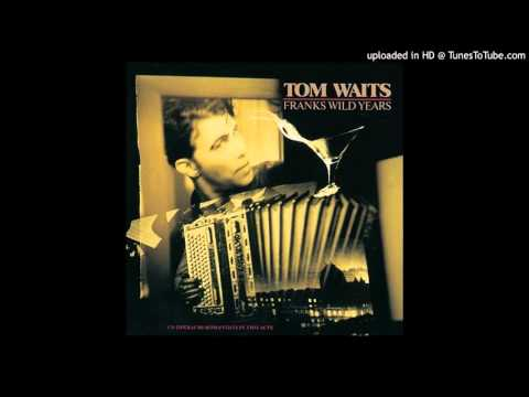 Tom Waits-Way Down in the Hole