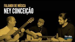 Falando de Música com Ney Conceição