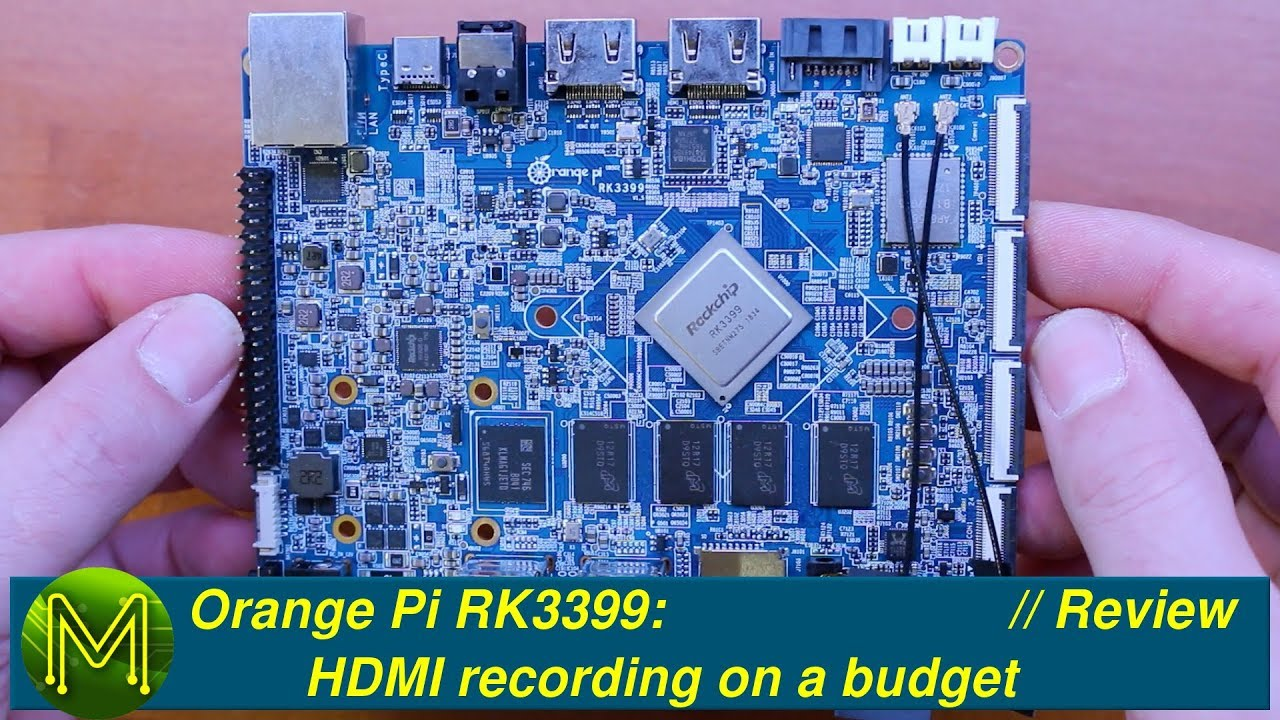 #256 Orange Pi RK3399: HDMI recording on a budget  // Review