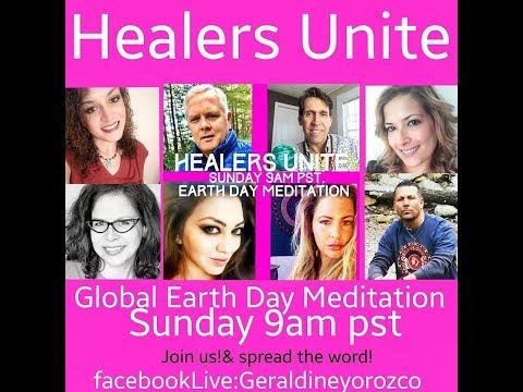Global Earth Day Meditation  -Healers Unite (LIVE)