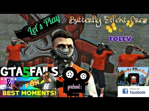 Let*s play... Gta 5 online with Butterfly Effect crew Mixed List