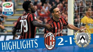 Milan - Udinese - 2-1 - Highlights - Giornata 4 - Serie A TIM 2017/18