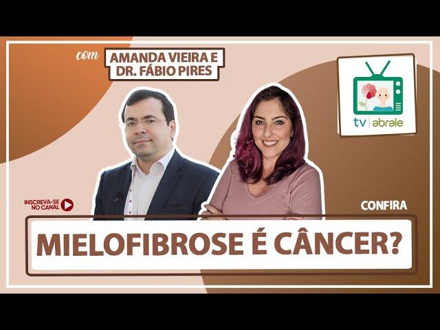 Mielofibrose é câncer?