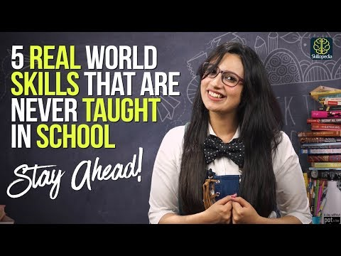 5 Life Skills never taught by school teachers | Self Improvement & Personality Development Tips