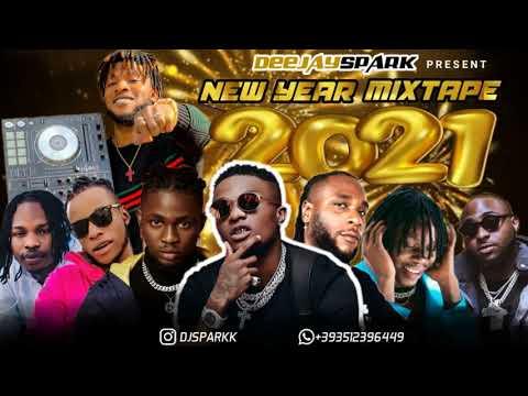 Download LATEST JANUARY 2021 NAIJA NONSTOP NEW YEAR AFRO MIX{TOP NAIJA HITS MIXTAPE} BY DJ SPARK / MARLIANS