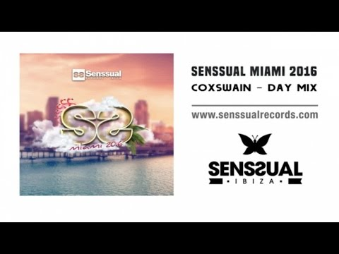 Coxswain (Day Mix) - Senssual Miami 2016