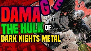 Dark Nights Metal: The Origin Of Damage ( DC Rebirth's New Hulk? )