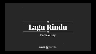 Lagu Rindu - Kerispatih (FEMALE KARAOKE PIANO COVER)
