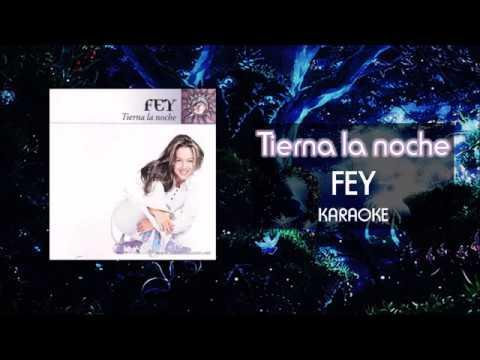 Tierna La Noche - Fey - Karaoke