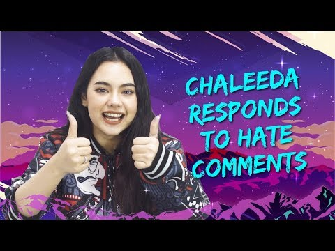 Chaleeda Responds to Hate Comments