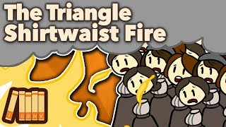 The Triangle Shirtwaist Fire - Horror in Manhattan - Extra History
