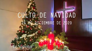 25 de Diciembre de 2020 | Culto de Navidad | Un corazón que late por Cristo