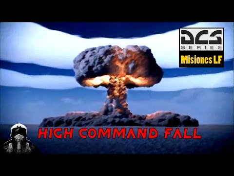 Misiones LF: High Command Fall