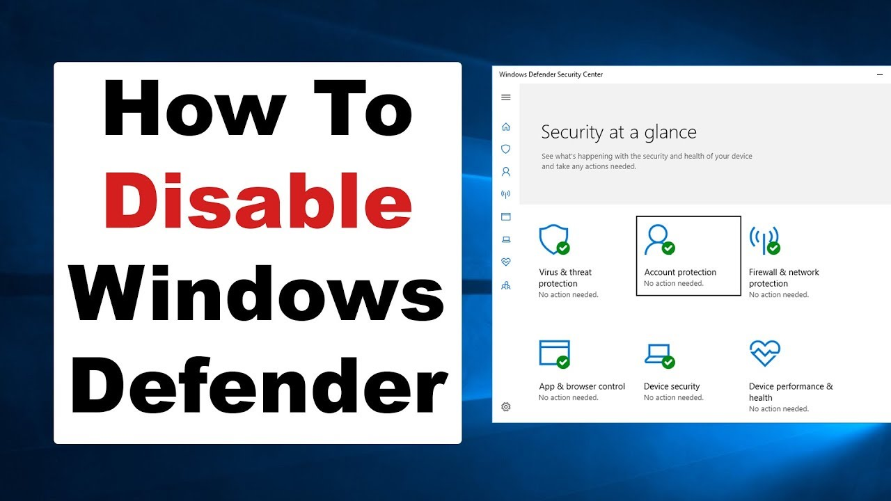 How To Permanently Disable Windows Defender & SmartScreen - Windows 10