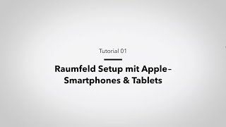 Raumfeld Tutorial: Setup per App mit iOS/Apple-Geräten