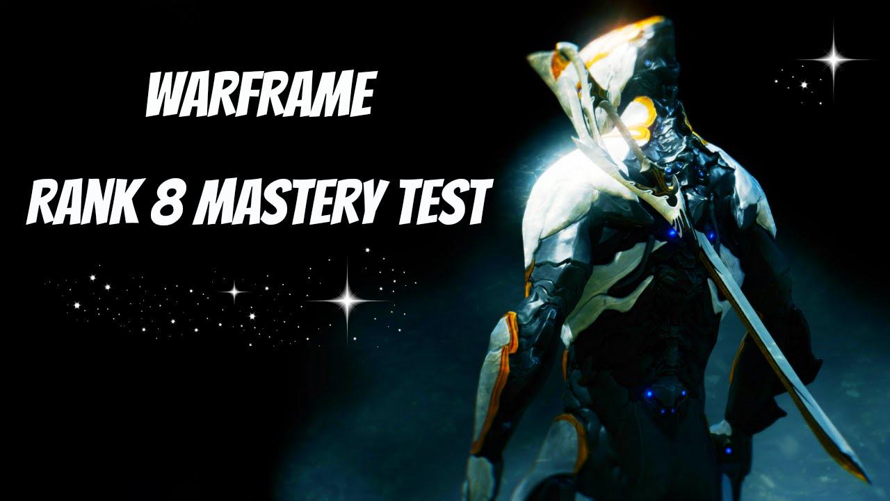 Warframe Rank 8 Mastery Test Youtube