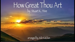 How Great Thou Art- Instrumental hymn with lyrics