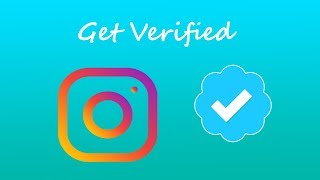 How To Get Verified on Instagram (2018)