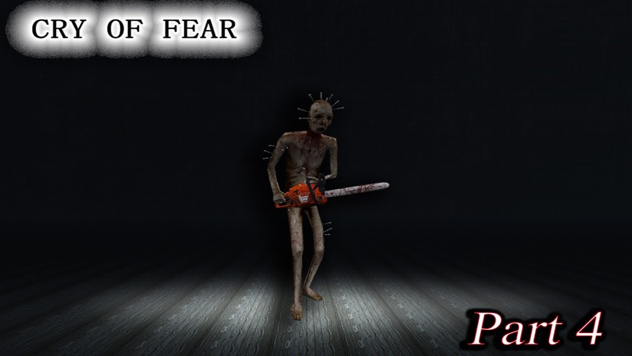 The Chainsaw Guy Has Arrived! | CRY OF FEAR | Part 4