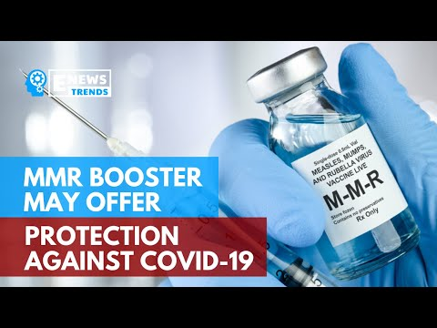 MMR Booster May Offer Protection Against COVID 19