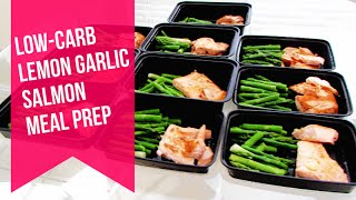 Low Carb Meal Prep | Lemon Garlic Salmon And Asparagus