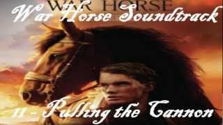 War Horse Soundtrack 11 - Pulling the Cannon