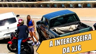 A INTERESSEIRA DA XJ6