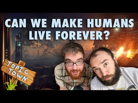 Can We Make Humans Live Forever?