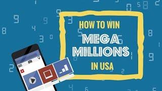 How to Win Mega Millions Jackpot 2017 - Best Way