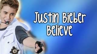 Justin Bieber- Believe♥ (Lyrics in Description )
