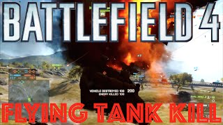 bf4 rende peek a boo an epic bf4 flying tank kill bf4 epic moments playlist