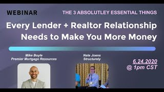 The 3 Absolutely Essential Things Every Lender + Realtor Relationship Needs to Make You More Money